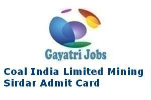 Coal India Limited Mining Sirdar Admit Car