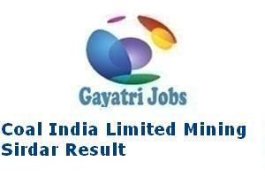 Coal India Limited Mining Sirdar Result