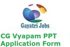 CG Vyapam PPT Application Form
