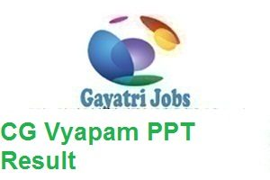 CG Vyapam PPT Result