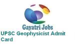UPSC Geophysicist Admit Card