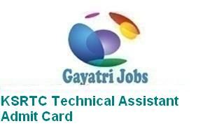 KSRTC Technical Assistant Admit Card