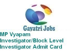 MP Vyapam Investigator/Block Level Investigator Admit Card