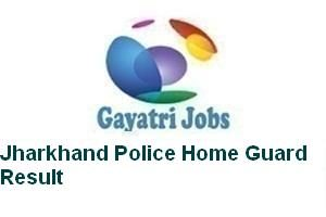 Jharkhand Police Home Guard Result