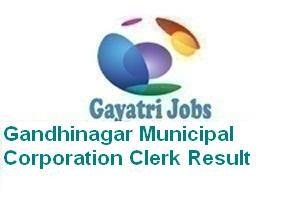 Gandhinagar Municipal Corporation Clerk Result
