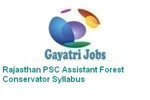 Rajasthan PSC Assistant Forest Conservator Syllabus