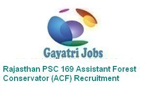 Rajasthan PSC 169 Assistant Forest Conservator (ACF) Recruitment