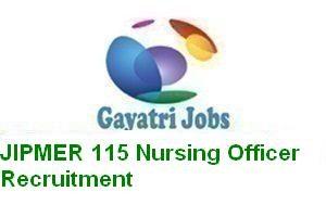 JIPMER 115 Nursing Officer Recruitment