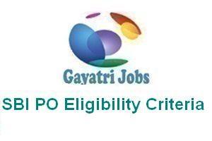 SBI PO Eligibility Criteria