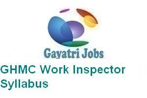 GHMC Work Inspector Syllabus