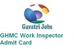 GHMC Work Inspector Admit Card