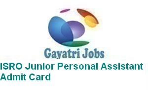 ISRO Junior Personal Assistant Admit Card