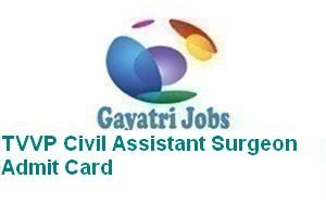 TVVP Civil Assistant Surgeon Admit Card