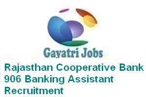 Rajasthan Cooperative Bank 906 Banking Assistant Recruitment