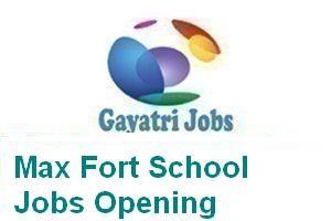 Max Fort School Jobs Opening