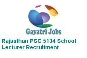 Rajasthan PSC 5134 School Lecturer Recruitment