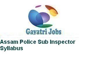 Assam Police Sub Inspector Syllabus
