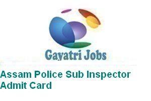 Assam Police Sub Inspector Admit Card