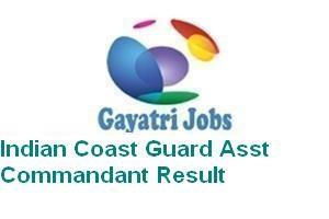 Indian Coast Guard Asst Commandant Result