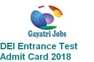 DEI Entrance Test Admit Card 2018