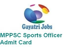MPPSC Sports Officer Admit Card
