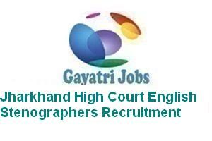 Jharkhand High Court English Stenographers Recruitment