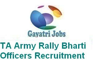 TA Army Rally Bharti Officers Recruitment