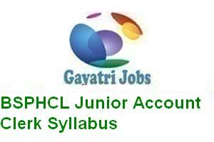 BSPHCL Junior Account Clerk Syllabus