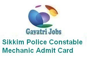 Sikkim Police Constable Mechanic Admit Card