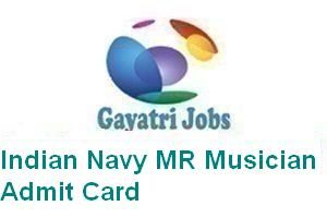 Indian Navy MR Musician Admit Card