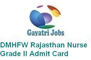 DMHFW Rajasthan Nurse Grade II Admit Card