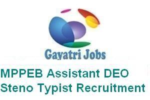 MPPEB Assistant DEO Steno Typist Recruitment