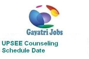 UPSEE Counseling Schedule Date