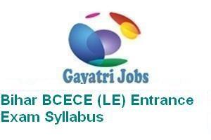 Bihar BCECE (LE) Entrance Exam Syllabus