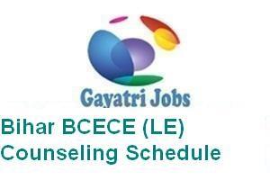 Bihar BCECE (LE) Counseling Schedule