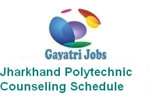 Jharkhand Polytechnic Counseling Schedule