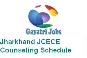 Jharkhand JCECE Counseling Schedule