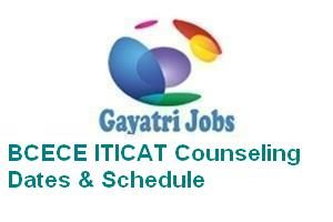 BCECE ITICAT Counseling Dates & Schedule