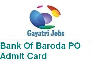 Bank Of Baroda PO Admit Card