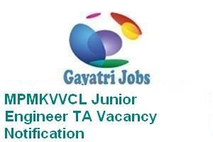 MPMKVVCL Junior Engineer TA Vacancy Notification