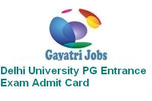 Delhi University PG Entrance Exam Admit Card