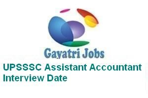UPSSSC Assistant Accountant Interview Date