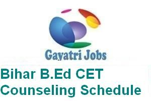 Bihar B.Ed CET Counseling Schedule