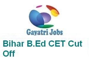 Bihar B.Ed CET Cut Off