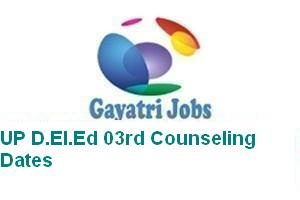 UP D.El.Ed 03rd Counseling Dates