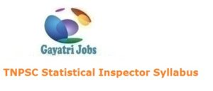 TNPSC Statistical Inspector Syllabus