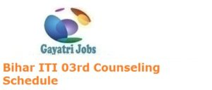 Bihar ITI 03rd Counseling Schedule