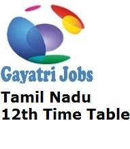 Tamil Nadu 12th Time Table