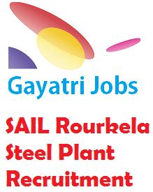 SAIL Rourkela Steel Plant Recruitment