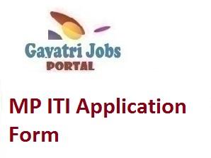 Mp Iti Application Form 2019 Last Date Eligibility Criteria